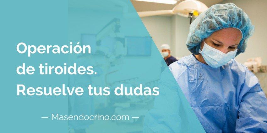 Operación De Tiroides O Cirugía De Tiroides