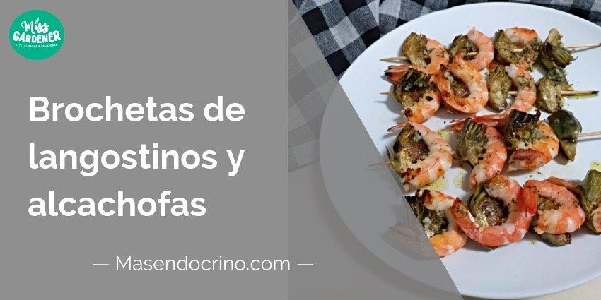 Brochetas de langostinos y alcachofas